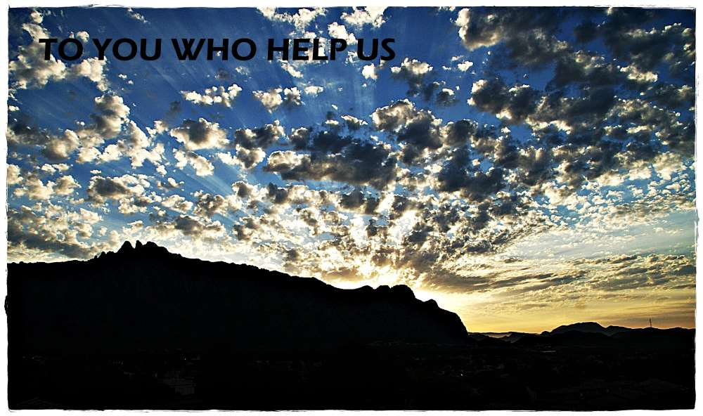 To You who Help Us