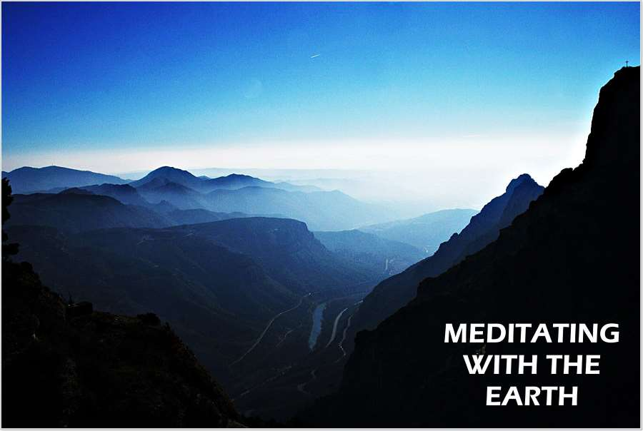 Meditating with the Earth